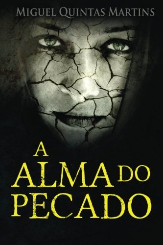 9781537212227: A Alma do Pecado (Portuguese Edition)
