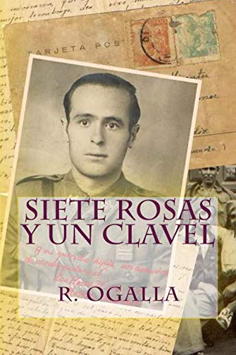 9781537214047: Siete Rosas y un Clavel (Spanish Edition)