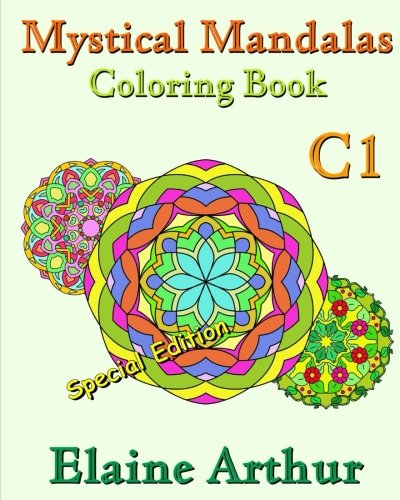 9781537214986: Mystical Mandalas Coloring Book C1 Special Edition: The Collection (Volume 6)