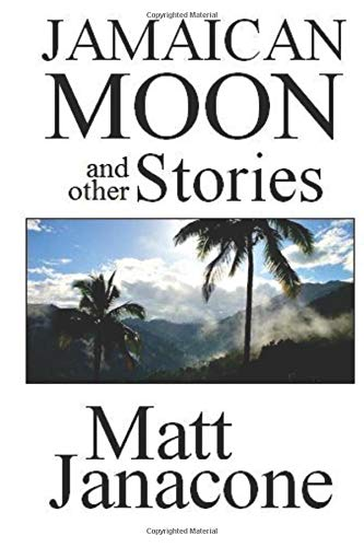 9781537215723: Jamaican Moon and Other Stories