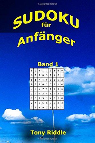 9781537216584: Sudoku fuer Anfaenger: 242 leichte Sudoku fuer Jeden: Volume 1 (Band1)