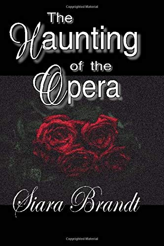 9781537216744: The Haunting of the Opera