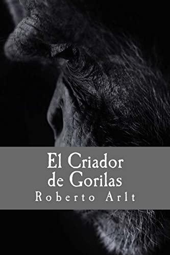 9781537218342: El Criador de Gorilas (Spanish Edition)