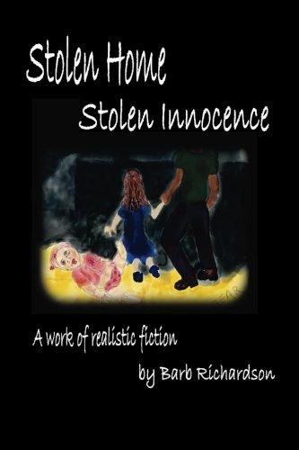9781537219905: Stolen Home Stolen Innocence