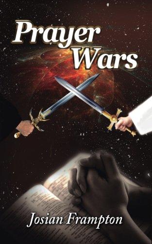 Prayer Wars: Praying Through Wars: Frampton, MS Josian