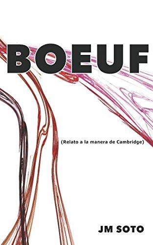 9781537223926: El caso Boeuf: Relato a la manera de Cambridge (Edición agotada)