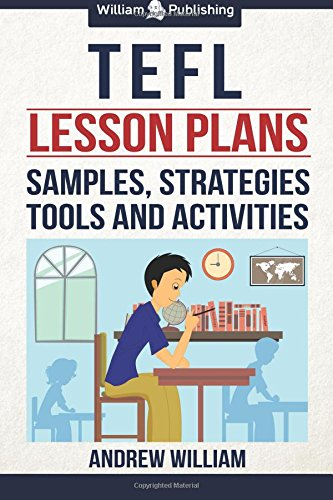 9781537224886: TEFL Lesson Plans: Samples, Strategies, Tools and Activities (ESL Teaching Series)