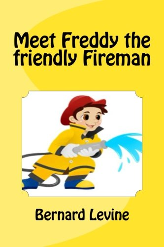 9781537229911: Meet Freddy the friendly Fireman
