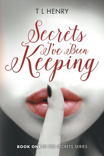 9781537231907: Secrets I've Been Keeping: Book One in the Secrets Series (Volume 1)