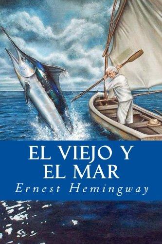 9781537232997: El Viejo y El Mar
