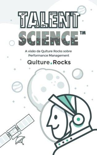 9781537239477: Talent Science: A Visão da Qulture.Rocks sobre Performance Management (Portuguese Edition)