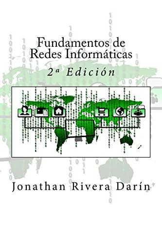 9781537241340: Fundamentos de Redes Informáticas: 2ª Edición
