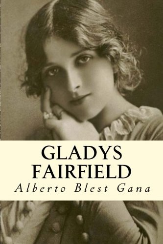 Gladys Fairfield (Paperback): Alberto Blest Gana