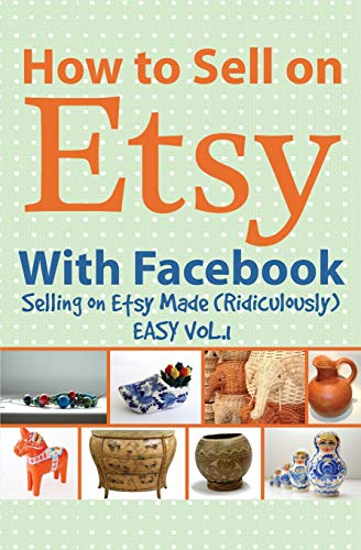How to Sell on Etsy With Facebook:
