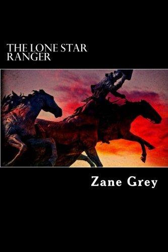 9781537248875: The Lone Star Ranger