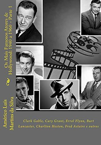 OS Mais Famosos Atores de Hollywood: 1940: Da Silva, Americo