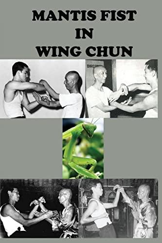 9781537252452: Mantis fist in Wing Chun