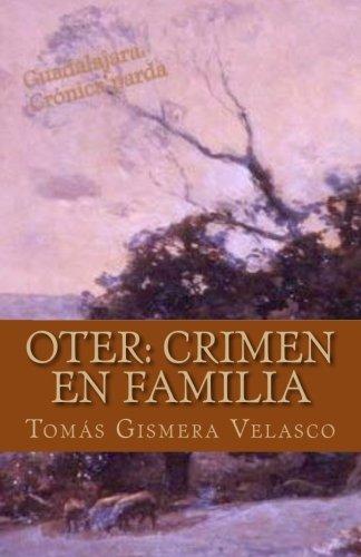 9781537255880: Oter: Crimen en familia