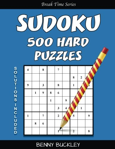 9781537256344: Sudoku 500 Hard Puzzles. Solutions Included: A Break Time Series Book (Volume 7)