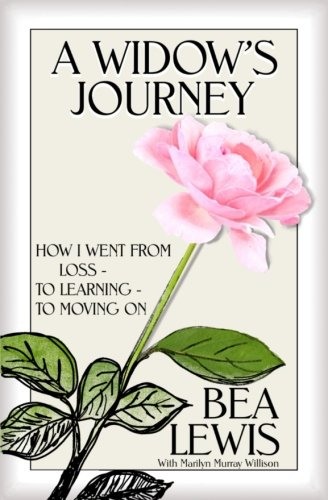 9781537256757: A Widow's Journey: How I Went From Loss to Learning to Moving on