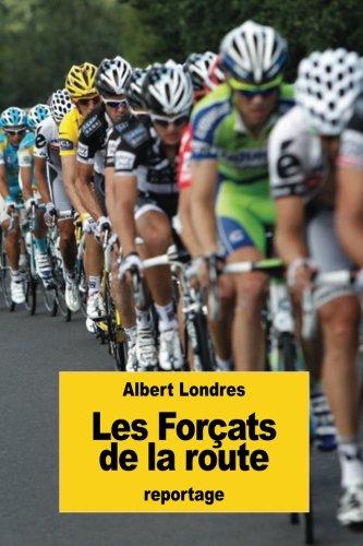 9781537257983: Les Forçats de la route (French Edition)