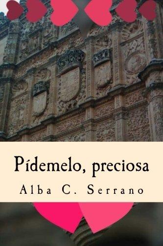 9781537262529: Pidemelo, preciosa