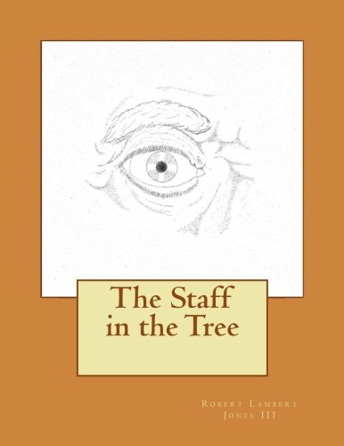 9781537266312: The Staff in the Tree