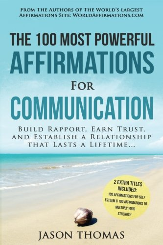 Affirmation | The 100 Most Powerful Affirmations for Communication | 2 Amazing Affirmative Bonus ...