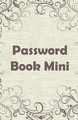 9781537268729: Password Book Mini Pattern: Password Book Mini / Diary / Notebook