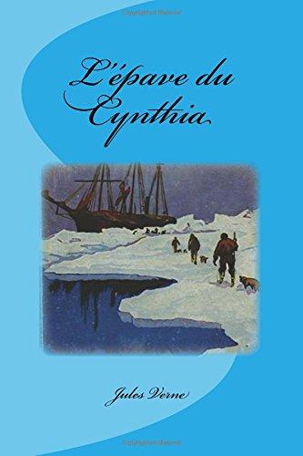 L'Epave Du Cynthia: Verne, Jules