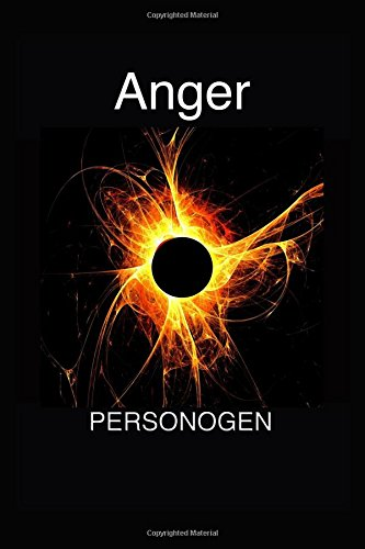 9781537271231: Anger: The Anatomy of Anger