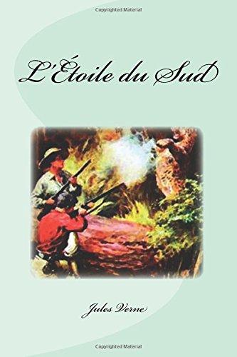 L'Etoile Du Sud: Verne, Jules