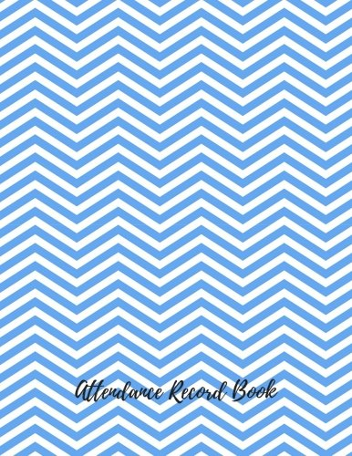 9781537272641: Attendance Record Book: Record Notebook/Pad For Teachers. With Attendance Sheets, Grading Sheets And More. 35 Names. 8.5in by 11in. 102 Pages (Teaching Resources)