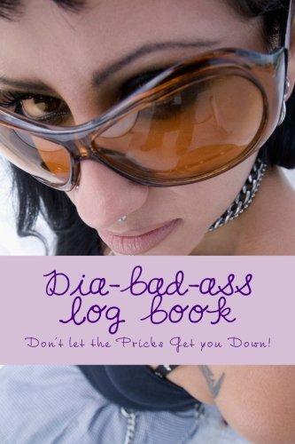 9781537278384: Dia-bad-ass log book
