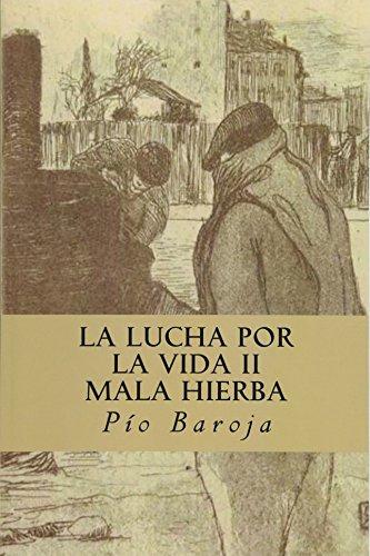 La Lucha Por La Vida II; Mala: Baroja, Pio