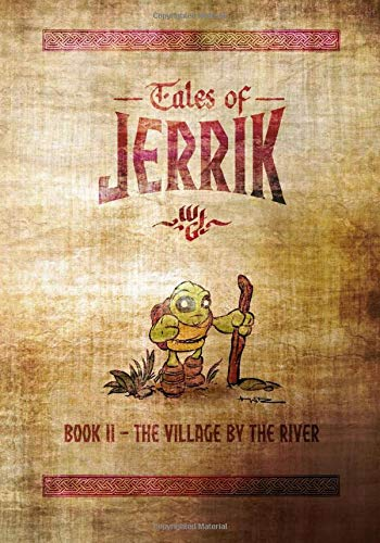 9781537280509: Tales of Jerrik - Book 2: The Village by the River (Volume 2)