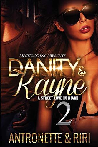 9781537282688: Danity & Kayne 2: A Street Love In Miami