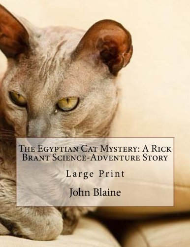 9781537285238: The Egyptian Cat Mystery: A Rick Brant Science-Adventure Story: Large Print