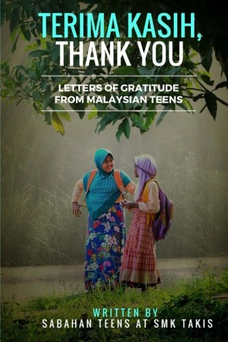 9781537288413: Terima Kasih, Thank You: Letters of Gratitude from Malaysian Teens