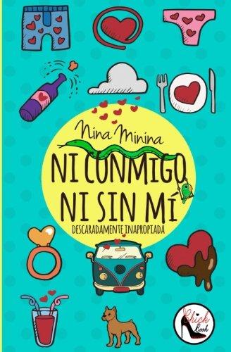 9781537291659: Ni conmigo ni sin mí (Spanish Edition)
