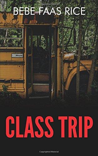 9781537291734: Class Trip