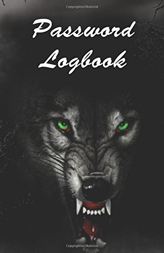 9781537292229: Password Logbook: Password Logbook / Diary / Notebook Wolf