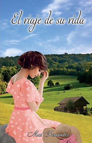 9781537294360: El viaje de su vida (Spanish Edition)