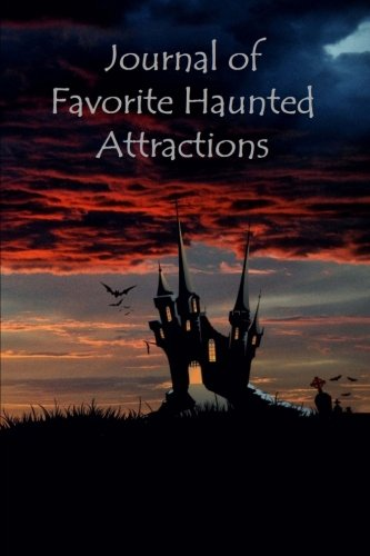 9781537295466: Journal of Favorite Haunted Attractions