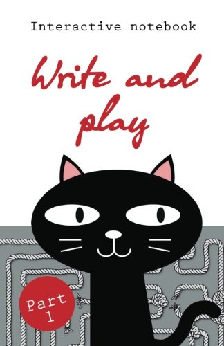 9781537297811: Write and play: Part 1 (Interactive notebooks) (Volume 1)