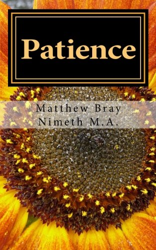 9781537298313: Patience: Waiting when waiting is difficult (Spiritual Fruit Series) (Volume 2)