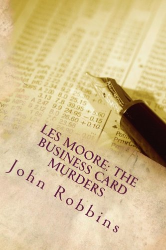 9781537300245: Les Moore: The Business Card Murders: Les Moore (Volume 1)