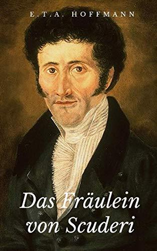 9781537300405: Das Fräulein von Scuderi (German Edition)