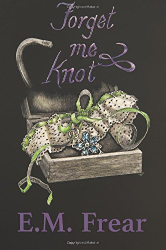 9781537300672: Forget Me Knot