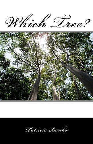 9781537304649: Which Tree? (Volume 1)